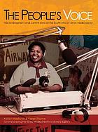 The people's voice : the development and current state of the South African small media sector