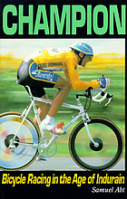 Champion : bicycle racing in the age of Miguel Indurain