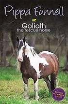Goliath : the rescue horse