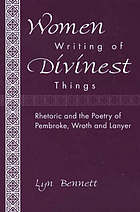 Women writing of divinest things : rhetoric and the poetry of Pembroke, Wroth and Lanyer