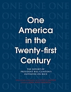 One America in the 21st century : the report of President Bill Clinton's initiative on race