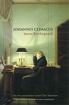 Johannes Climacus : or: A life of doubt