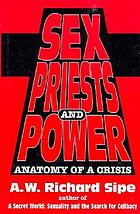 Sex, priests, and power : anatomy of a crisis