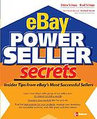EBay powerseller secrets : insider tips from eBay's most successful sellers