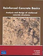 Reinforced concrete basics : analysis and design of reinforced concrete structures