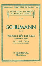 Woman's life and love (Frauenliebe und Leben) : eight songs with piano acc., op. 42