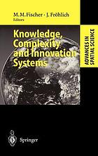 Knowledge, complexity, and innovation systems