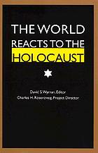 The world reacts to the Holocaust