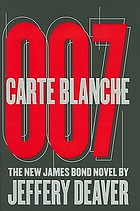 Carte blanche : the new James Bond novel