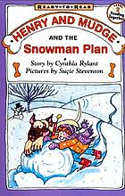 Henry and Mudge and the snowman plan : the nineteenth book of their adventures