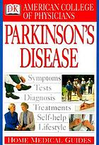 American College of Physicians home medical guide to Parkinson's disease