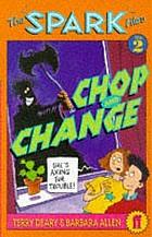 Chop and change