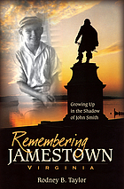 Remembering Jamestown, Virginia : growing up in the shadow of John Smith