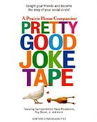 A Prairie Home Companion pretty good joke tape