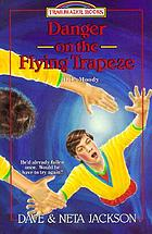 Danger on the flying trapeze