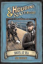 Shots at sea : a Houdini & Nate mystery