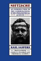 Nietzsche: an introduction to the understanding of his philosophical activity