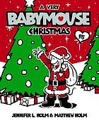 Babymouse : a very Babymouse Christmas