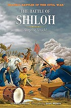 The Battle of Shiloh : surprise attack!