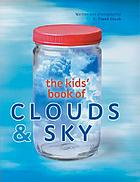 Kids' book of clouds & sky