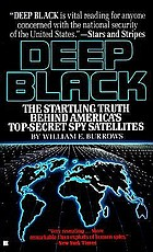 Deep black : space espionage and national security
