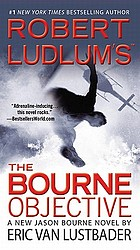 Robert Ludlum's The Bourne objective : a new Jason Bourne novel