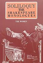 Soliloquy! : the Shakespeare monologues (women)