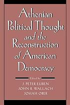Athenian political thought and the reconstruction of American democracy