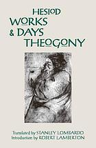 The works and days. Theogony. The shield of Herakles