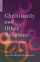 Christianity and other religions : selected readings