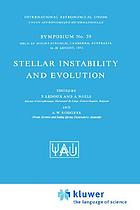 Stellar instability and evolution : symposium no. 59 held at Mount Stromlo, Canberra, Australia, 16-18 August, 1973