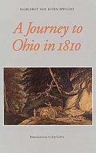 A journey to Ohio in 1810 : as recorded in the journal of Margaret Van Horn Dwight
