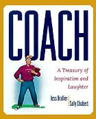 Coach : a treasury of inspiration and laughter