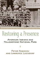 Restoring a presence : American Indians and Yellowstone National Park