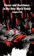 Power and resistance in the new world order