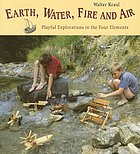 Earth, water, fire and air : playful explorations in the four elements