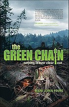 The green chain : nothing is ever clear cut
