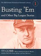 Busting 'em, and other big league stories