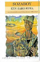 Sozaboy : a novel in rotten English