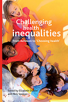 Challenging health inequalities from Acheson to 'choosing health