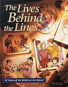 The lives behind the lines : 20 years of For better or worse