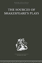 The sources of Shakespeare's plays