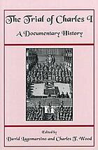 The Trial of Charles I a documentary history