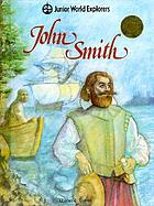 A world explorer--John Smith