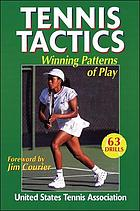 Tennis tactics : winning patterns of play