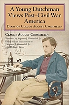 A young Dutchman views post-Civil War America diary of Claude August Crommelin