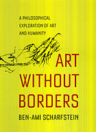 Art without borders : a philosophical exploration of art and humanity