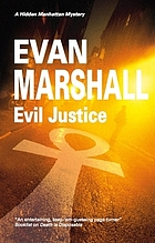 Evil justice : a mystery of hidden Manhattan