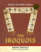 The IroquoisThe Iroquois (Indians of North America)