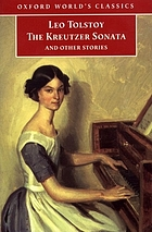 "The Kreutzer Sonata"" and other stories"